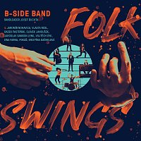 B-Side Band – Folk Swings