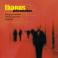 Thanos Mikroutsikos – Dance And Memories