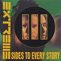 Extreme – III Sides To Every Story