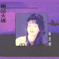 Priscilla Chan – Ji Pin Tian Die Chen Hui Xian