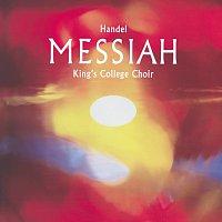 The Choir of King's College, Cambridge, The Brandenburg Consort, Stephen Cleobury – Handel: Messiah