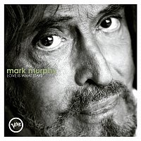 Mark Murphy – Love Is What Stays