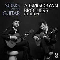 Grigoryan Brothers – Song Of The Guitar: A Grigoryan Brothers Collection