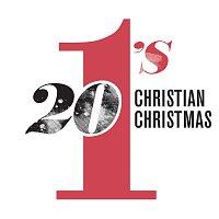 Různí interpreti – 20 #1's Christian Christmas