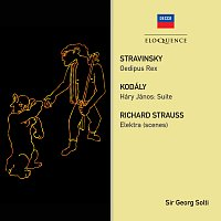 Sir Georg Solti, London Philharmonic Orchestra, The John Alldis Choir, Peter Pears – Stravinsky: Oedipus Rex; Strauss: Elektra (Scenes); Kodaly: Hary Janos Suite
