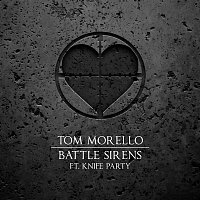 Tom Morello – Battle Sirens (feat. Knife Party)