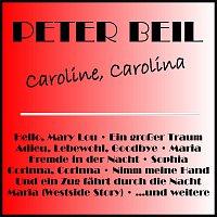 Peter Beil – Caroline, Carolina