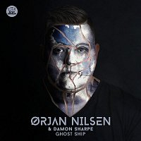 Orjan Nilsen & Damon Sharpe – Ghost Ship