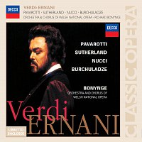 Luciano Pavarotti, Dame Joan Sutherland, Orchestra of the Welsh National Opera – Verdi: Ernani