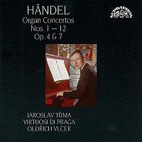 Jaroslav Tůma, Virtuosi di Praga, Oldřich Vlček – Händel: Koncerty pro varhany a orchestr 1 - 12