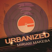 Miriam Makeba – Urbanized