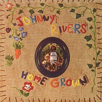 Johnny Rivers – Home Grown