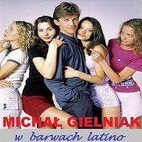 Michal Gielniak – W barwach latino