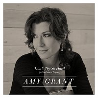 Amy Grant, James Taylor – Don't Try So Hard