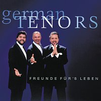 German Tenors – Gala Der Tenore - Freunde Fur's Leben