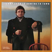 Johnny Cash – Johnny Cash Is Coming To Town