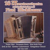 Flori Michlbauer – 16 Marschmusikperlen auf der Steirischen