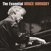 Bruce Hornsby – The Essential Bruce Hornsby