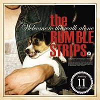 The Rumble Strips – Welcome To The Walk Alone