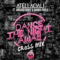 AtellaGali, Amanda Renee, Danna Paola – Dance The Night Away [Cross Mix]