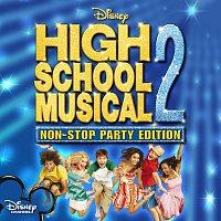 High School Musical Cast – High School Musical 2: Non-Stop Dance Party