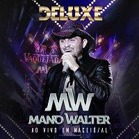 Mano Walter – Ao Vivo Em Maceió [Deluxe]