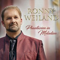 Ronny Weiland – Phantasien in Melodien