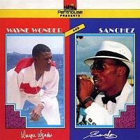 Wayne Wonder, Sanchez – Wayne Wonder & Sanchez
