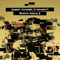 Robert Glasper Experiment – Black Radio 2 [Deluxe]