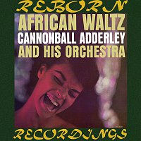 Cannonball Adderley – African Waltz (HD Remastered)