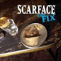 Scarface – The Fix