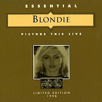 Blondie – Picture This Live [Live]