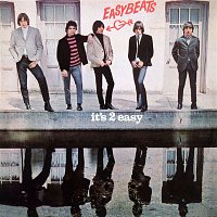 The Easybeats – It's 2 Easy