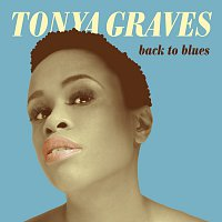 Tonya Graves – Back To Blues CD