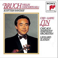 Leonard Slatkin, Chicago Symphony Orchestra, Cho-Liang Lin, Max Bruch – Bruch: Concerto No. 1 for Violin and Orchestra in G minor, Op. 26; Scottish Fantasy for Violin and Orchestra, Op. 46
