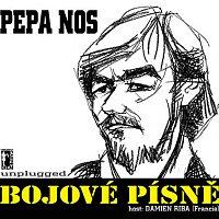Pepa Nos – Bojové písně