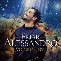 Friar Alessandro – Voice Of Joy