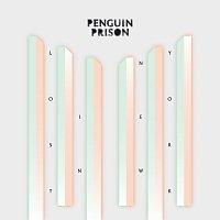 Penguin Prison – Lost In New York
