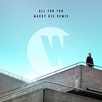 Wilkinson, Karen Harding – All For You [Macky Gee Remix]