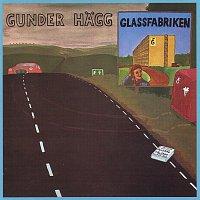 Gunder Hagg – Glassfabriken