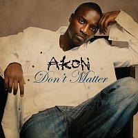 Akon – Don't Matter