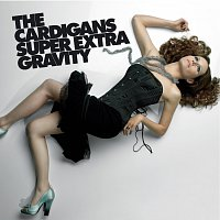 The Cardigans – Super Extra Gravity