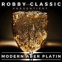 Robby Classic – Modern aber Platin