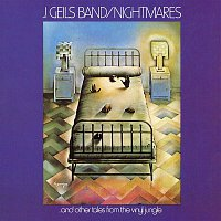 The J. Geils Band – Nightmares...And Other Tales From The Vinyl Jungle