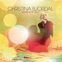 Christina Bjordal – Warrior Of Light