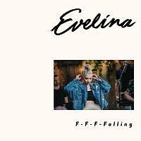 Evelina – F-F-F-Falling [Vain Elamaa Kausi 9]