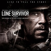 Explosions In The Sky, Steve Jablonsky – Lone Survivor [Original Motion Picture Soundtrack]