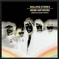 The Rolling Stones – More Hot Rocks (Big Hits & Fazed Cookies)