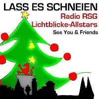 Radio RSG Lichtblicke Allstars, See You, Friends – Lass es schneien