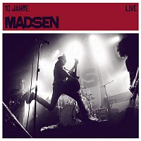 Madsen – 10 Jahre Madsen Live